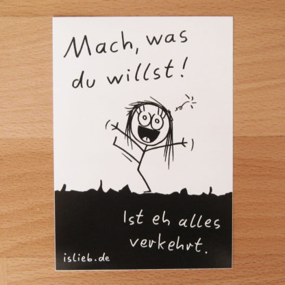 Mach, was du willst Sticker - is lieb?