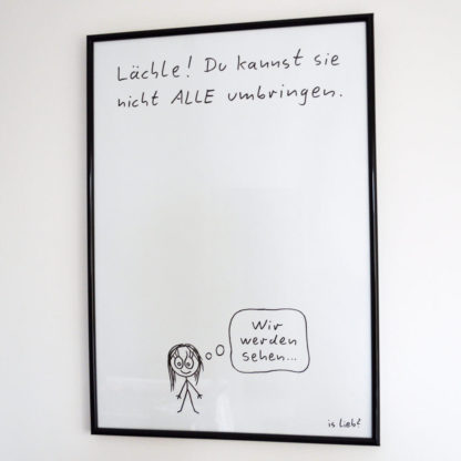 Lächle-Poster - is lieb?